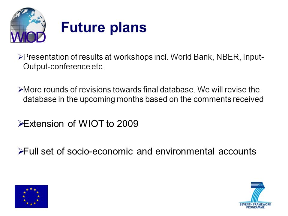 Future plans Presentation of results at workshops incl.