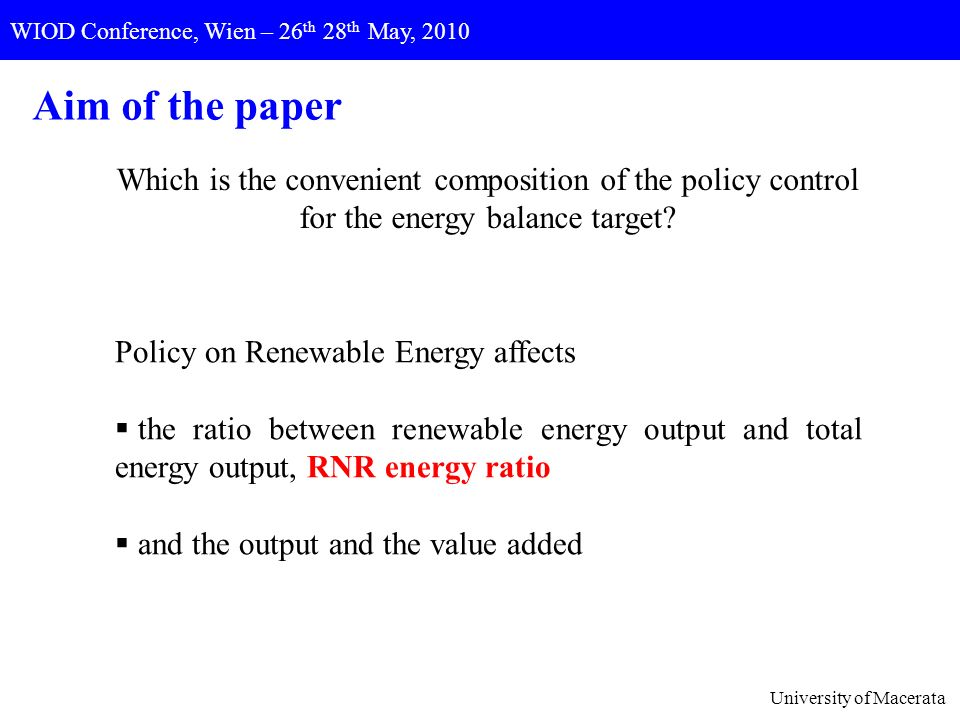 Which is the convenient composition of the policy control for the energy balance target? Policy on Renewable Energy affects the ratio between renewabl