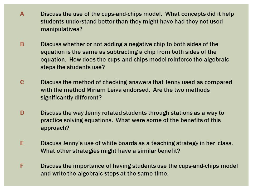 A Discuss the use of the cups-and-chips model.
