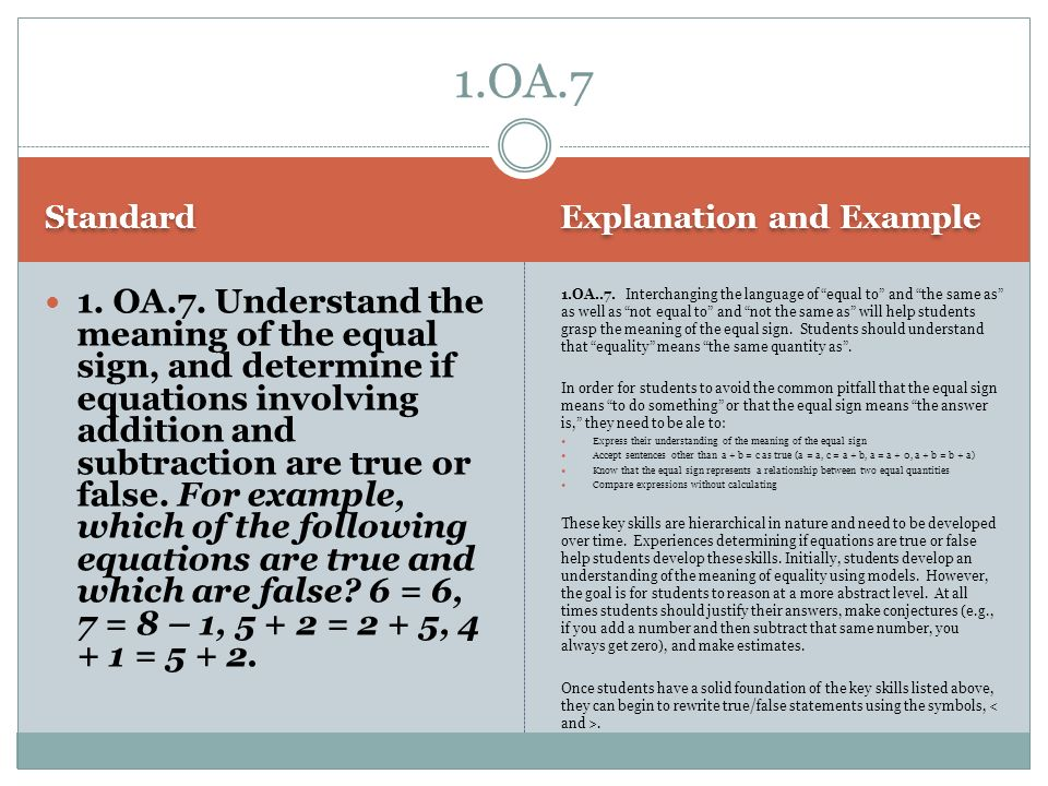 Standard Explanation and Example 1.OA.7.