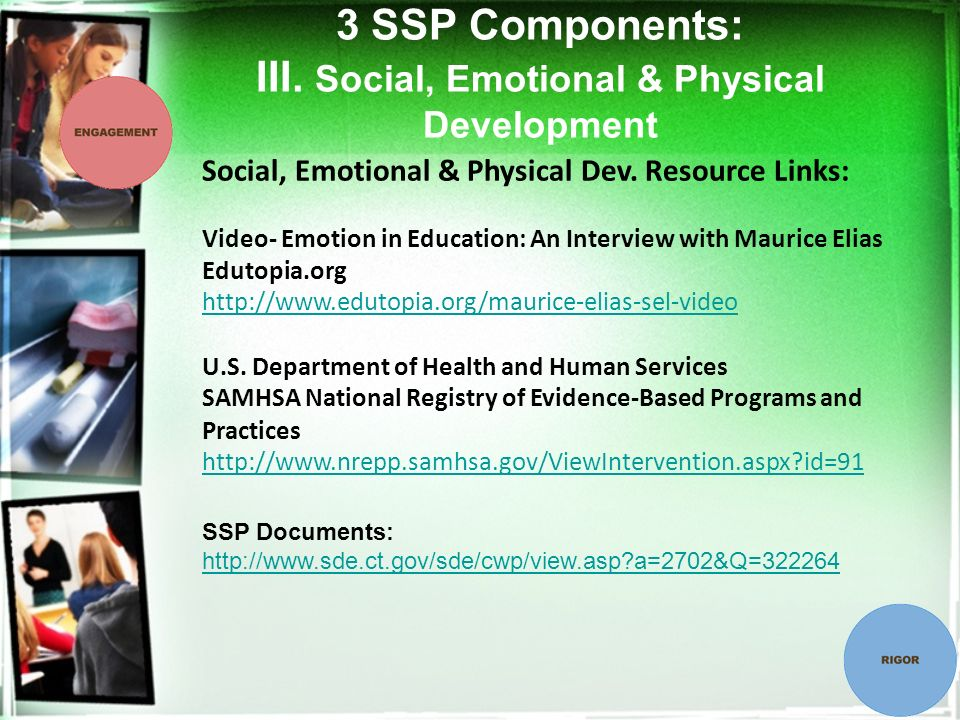 3 SSP Components: III. Social, Emotional & Physical Development Social, Emotional & Physical Dev.