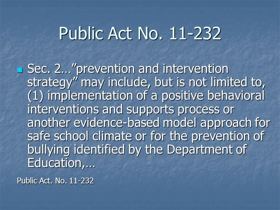 Public Act No. 11-232 Sec.