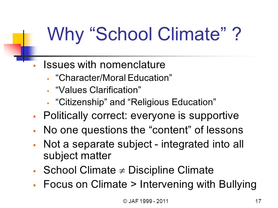Why School Climate .