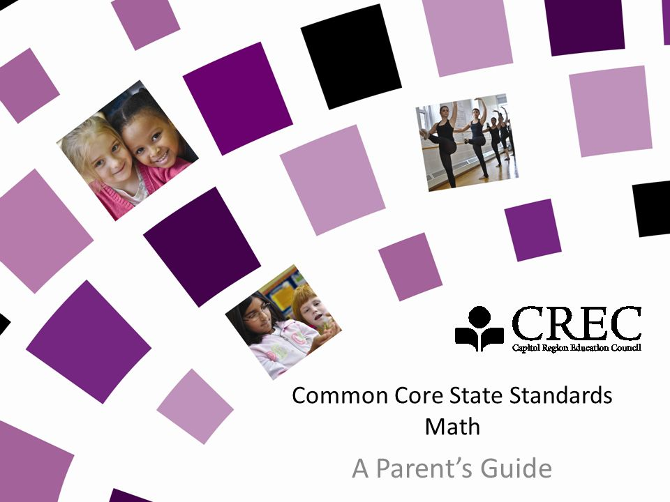 Common Core State Standards Math A Parents Guide