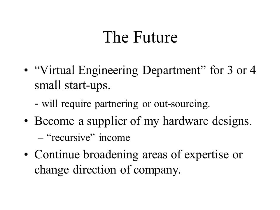 The Future Virtual Engineering Department for 3 or 4 small start-ups.