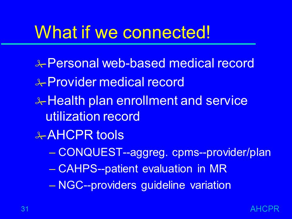 AHCPR 31 What if we connected.