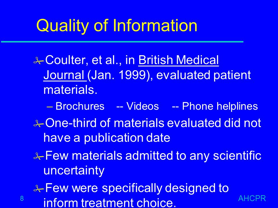 AHCPR 8 Quality of Information # Coulter, et al., in British Medical Journal (Jan.