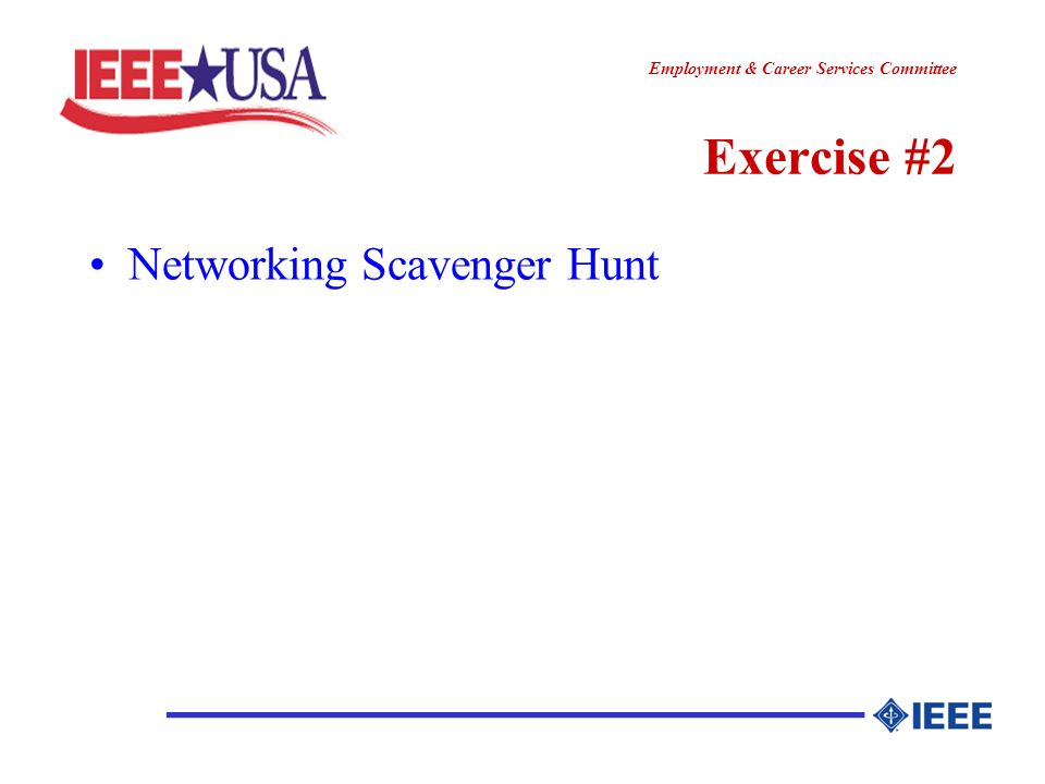 ________________ Employment & Career Services Committee Exercise #2 Networking Scavenger Hunt