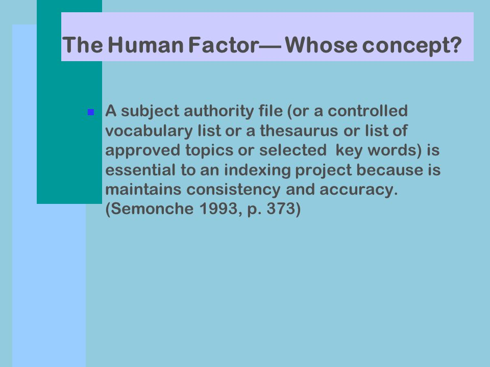 The Human Factor Whose concept.