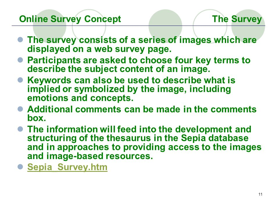 11 The survey consists of a series of images which are displayed on a web survey page. Participants are asked to choose four key terms to describe the