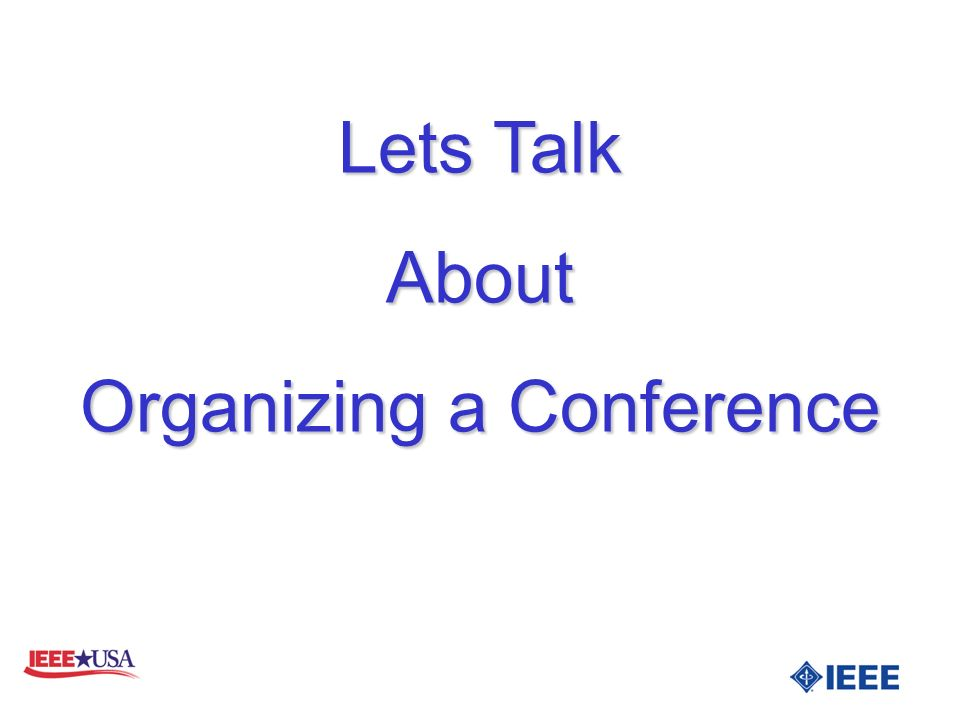 Lets Talk About Organizing a Conference