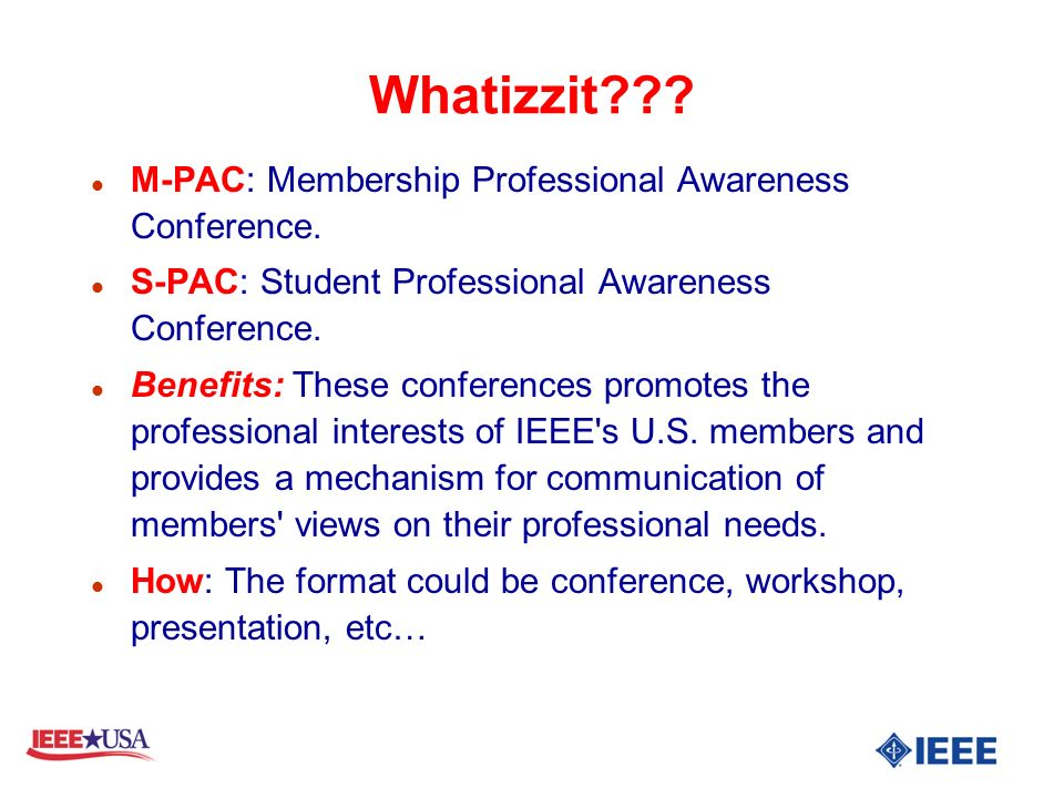 Whatizzit . l M-PAC: Membership Professional Awareness Conference.