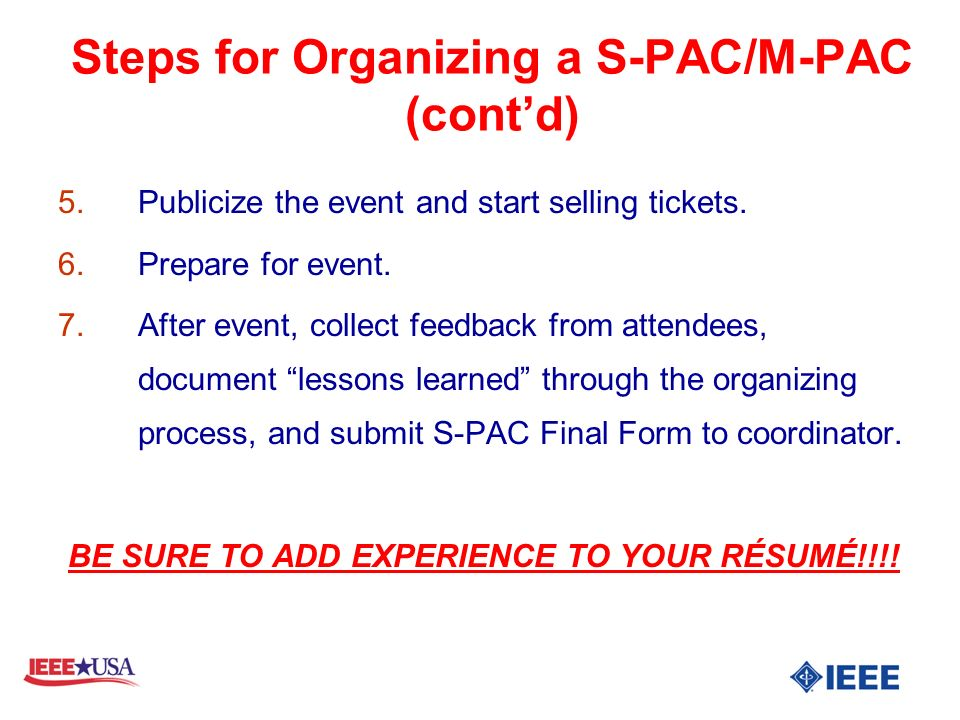 5.Publicize the event and start selling tickets. 6.Prepare for event.