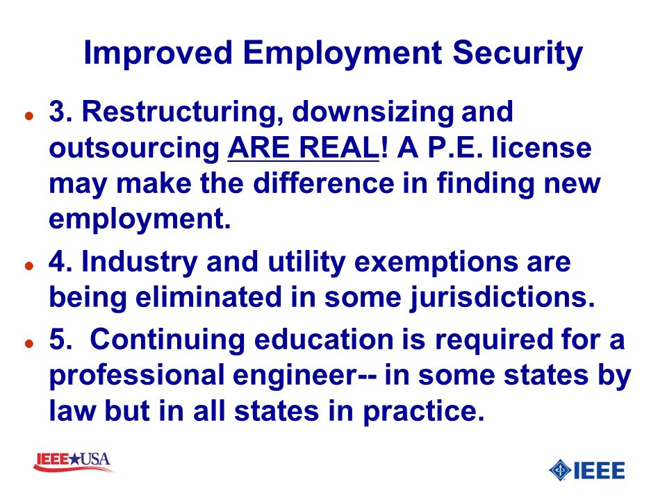 Improved Employment Security l 3.Restructuring, downsizing and outsourcing ARE REAL.