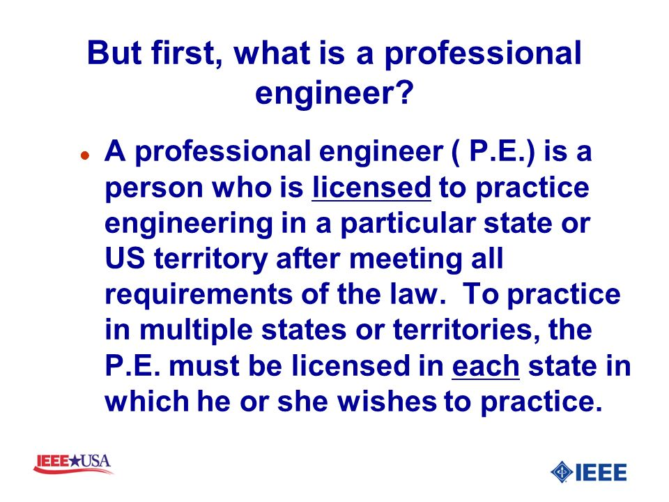 But first, what is a professional engineer.