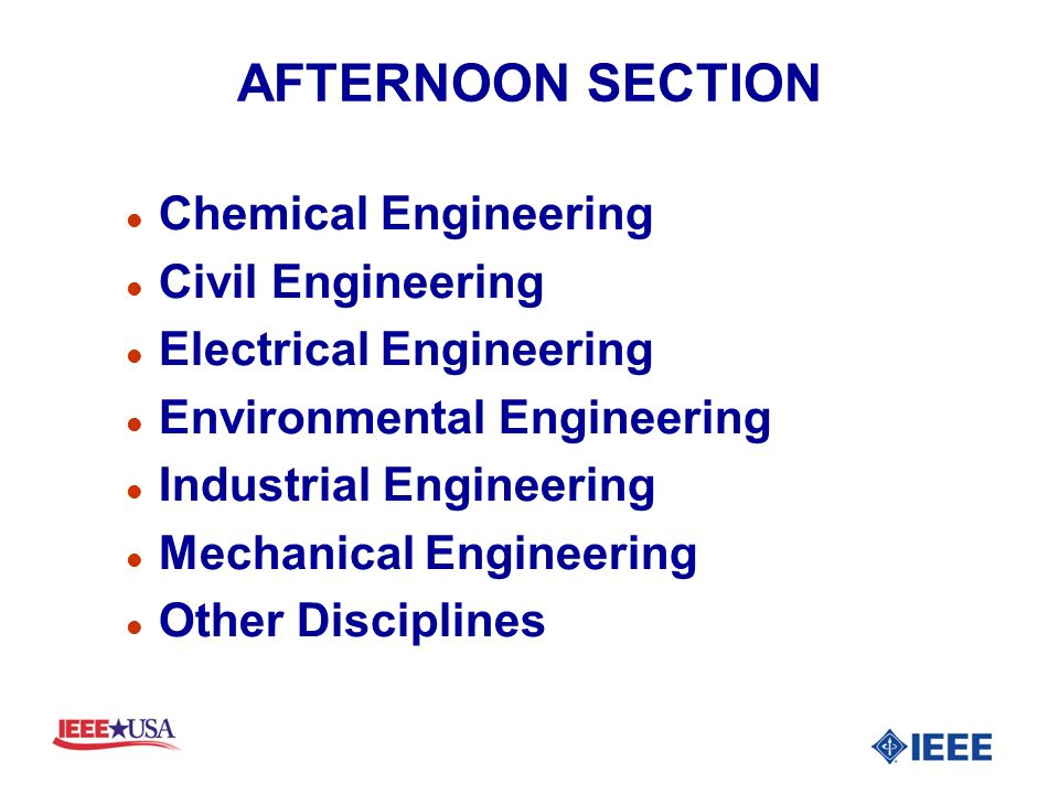AFTERNOON SECTION l Chemical Engineering l Civil Engineering l Electrical Engineering l Environmental Engineering l Industrial Engineering l Mechanical Engineering l Other Disciplines