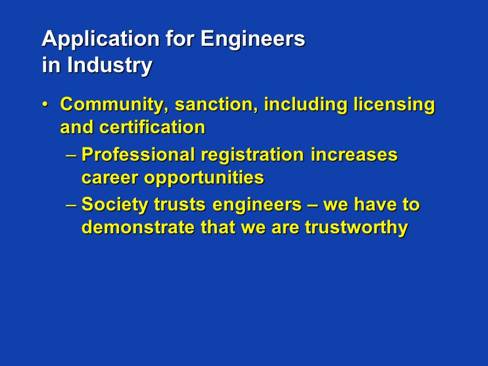 Application for Engineers in Industry Community, sanction, including licensing and certificationCommunity, sanction, including licensing and certifica