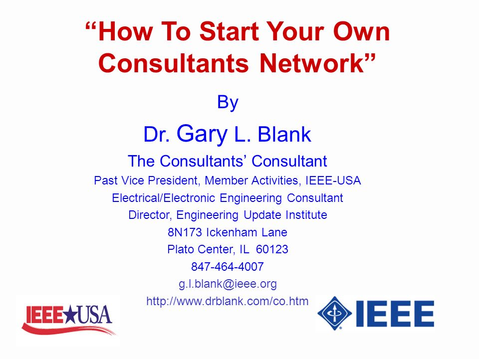 How To Start Your Own Consultants Network By Dr. Gary L.
