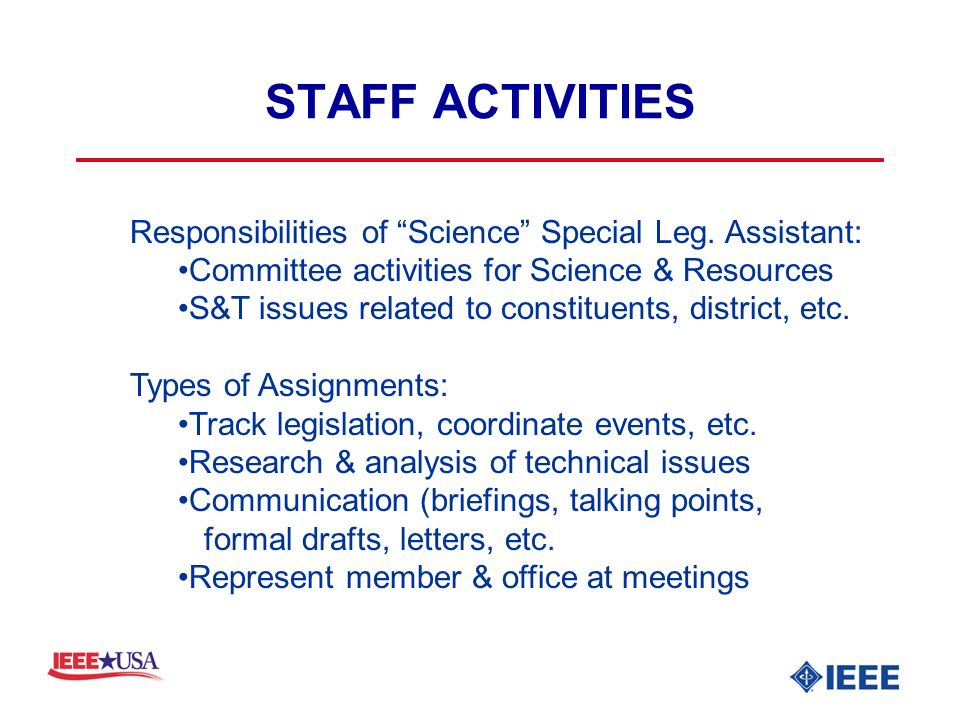 STAFF ACTIVITIES Responsibilities of Science Special Leg.