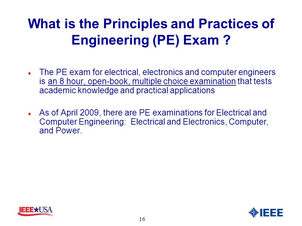 What is the Principles and Practices of Engineering (PE) Exam .