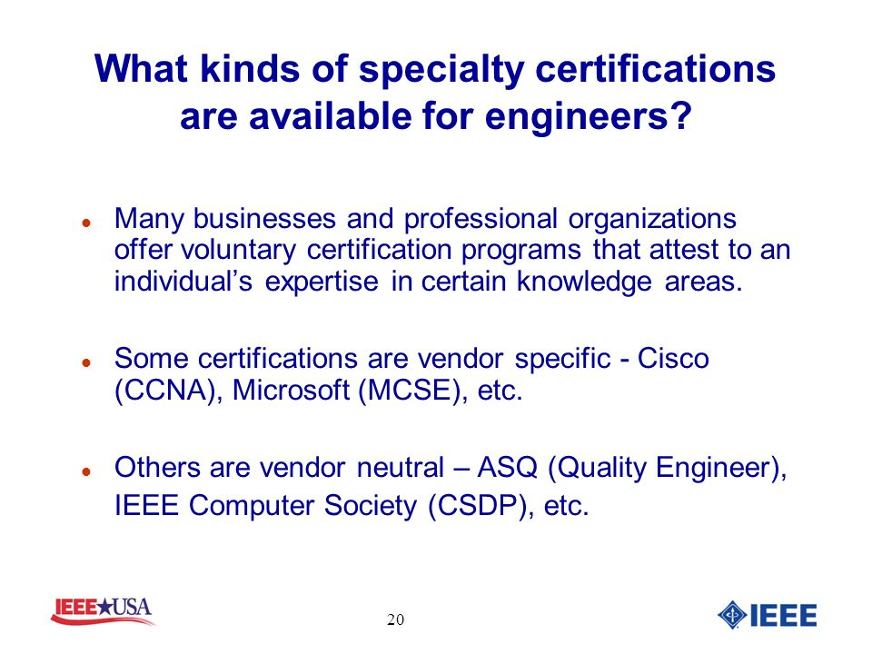 What kinds of specialty certifications are available for engineers.