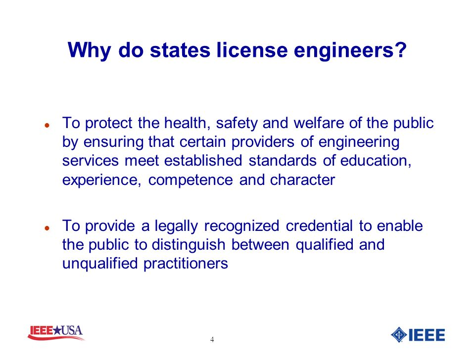 Why do states license engineers.