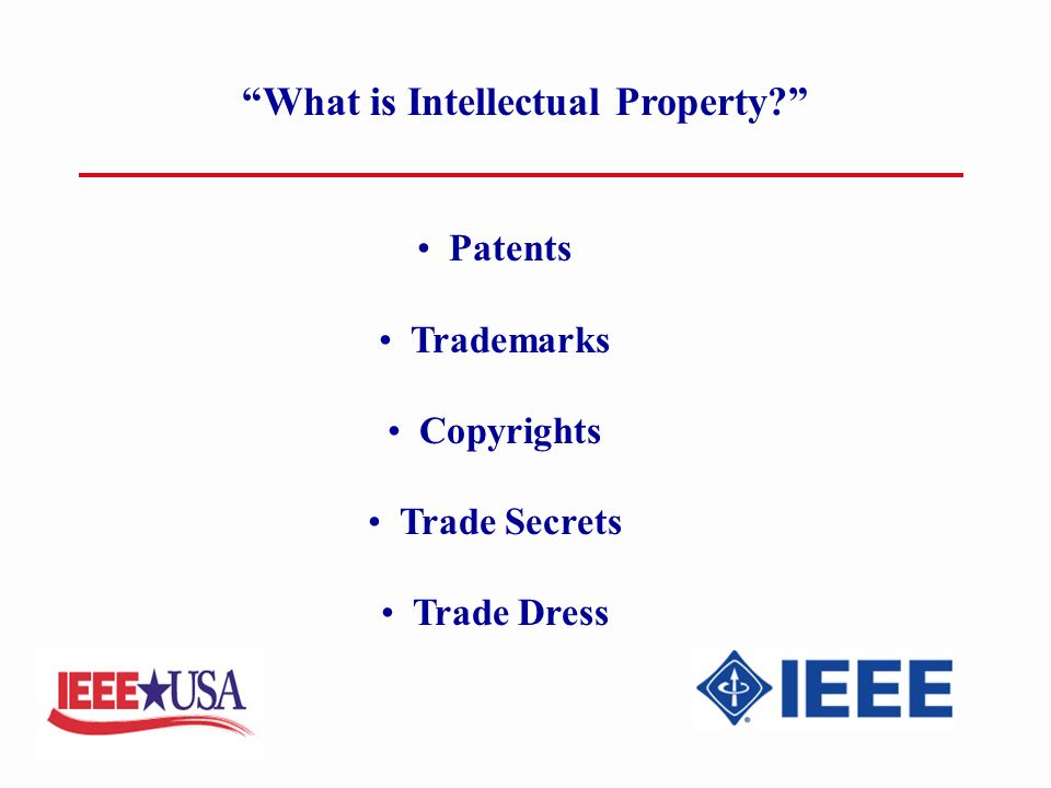 What is Intellectual Property Patents Trademarks Copyrights Trade Secrets Trade Dress