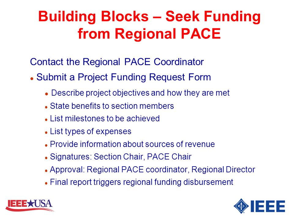 Building Blocks – Seek Funding from Regional PACE Contact the Regional PACE Coordinator l Submit a Project Funding Request Form l Describe project obj
