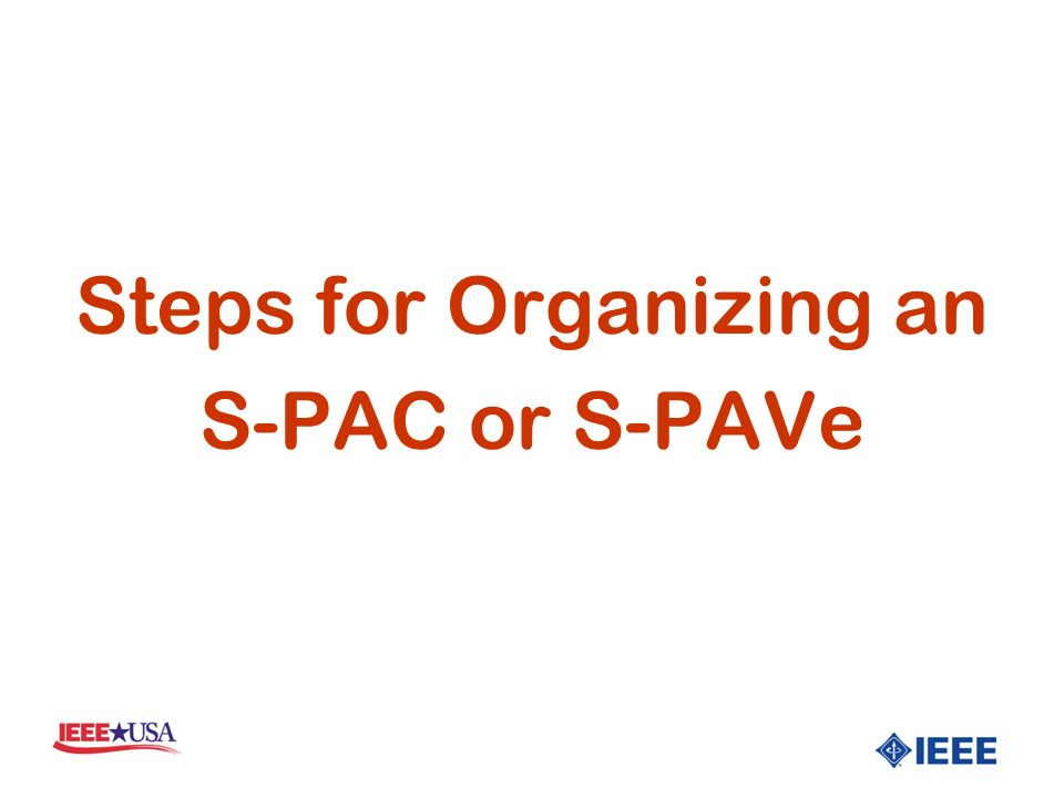 Steps for Organizing an S-PAC or S-PAVe