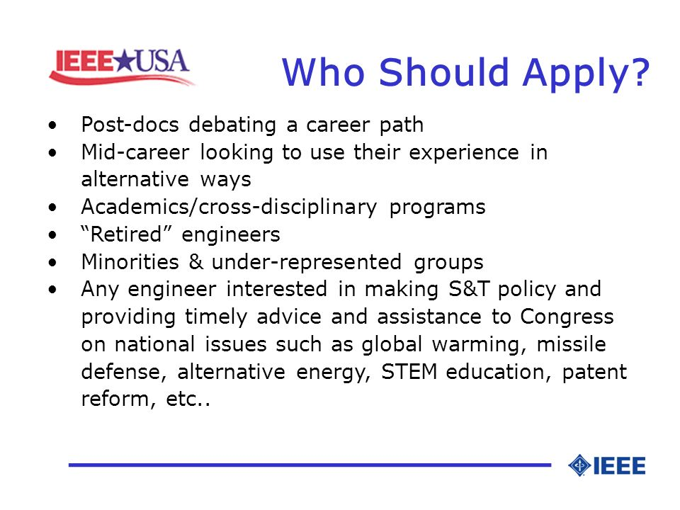 Who Should Apply? _________________ Post-docs debating a career path Mid-career looking to use their experience in alternative ways Academics/cross-di