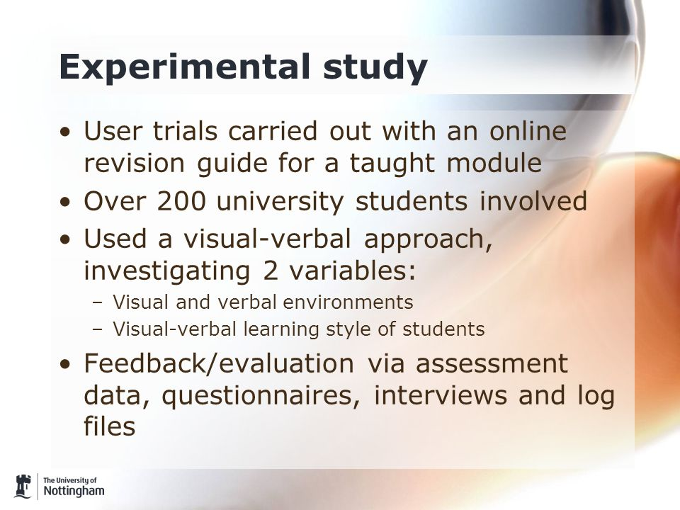 Experimental study User trials carried out with an online revision guide for a taught module Over 200 university students involved Used a visual-verba