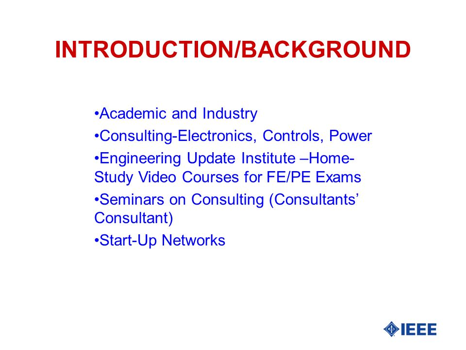 EDUCATIONAL BACKGROUND l All degrees in Electrical Engineering l Minors in Mathematics l B.S.