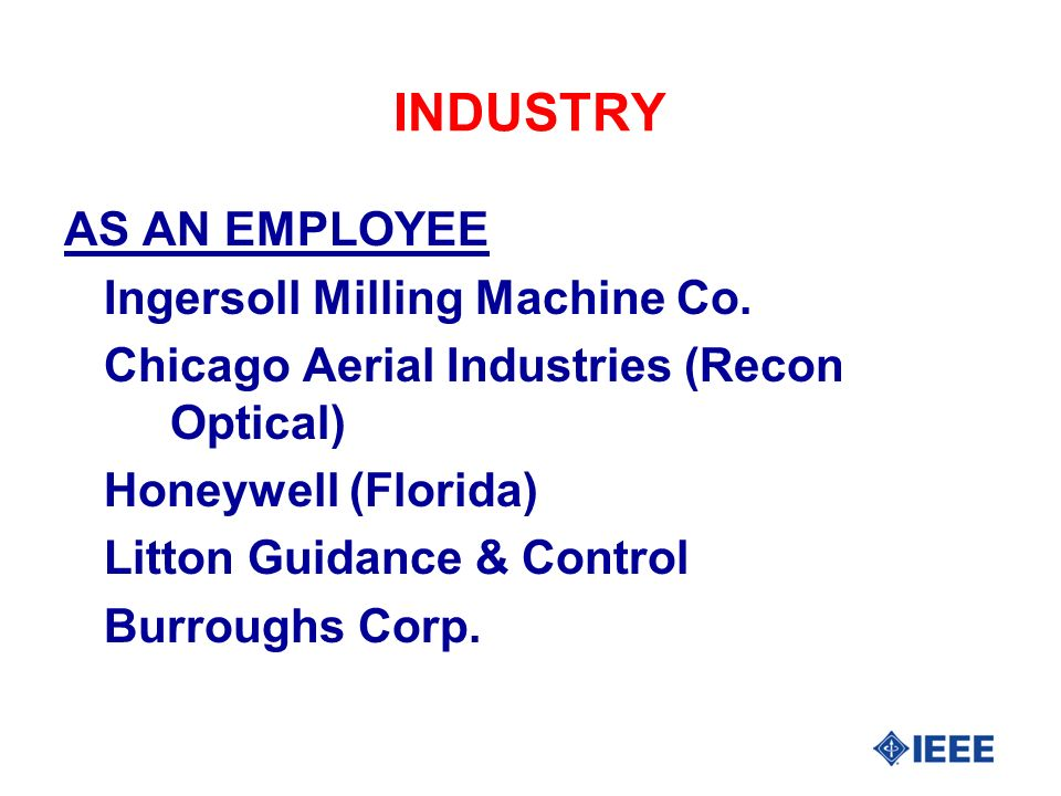 Industry Consulting (1) part L-3 Communications Oshkosh Truck Danfoss Drives Allied Healthcare Products, Inc.