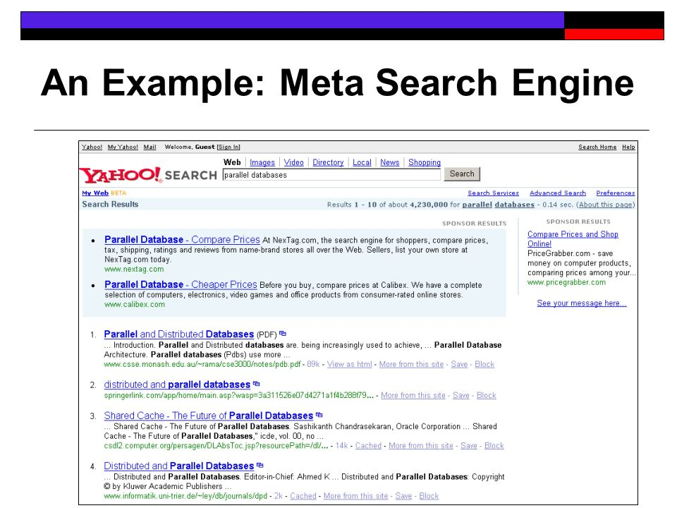 An Example: Meta Search Engine