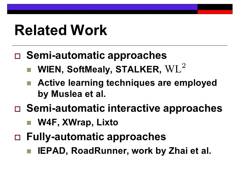 Our Contributions We describe a new system for semi-automatic wrapper generation based on an interactive interface a powerful extraction language ranking of likely candidate sets To implement the interface, we describe a framework based on active learning We propose the use of a category utility function for ranking the tuple sets We perform a detailed experimental evaluation
