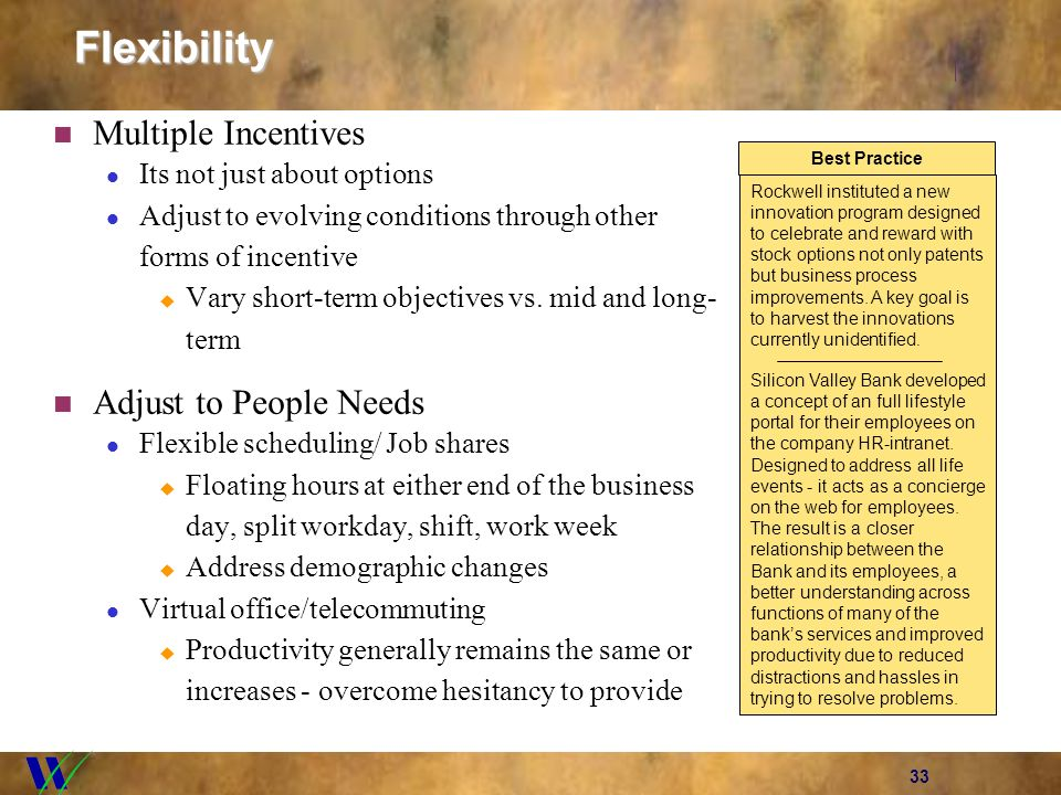 33Flexibility Multiple Incentives Its not just about options Adjust to evolving conditions through other forms of incentive Vary short-term objectives