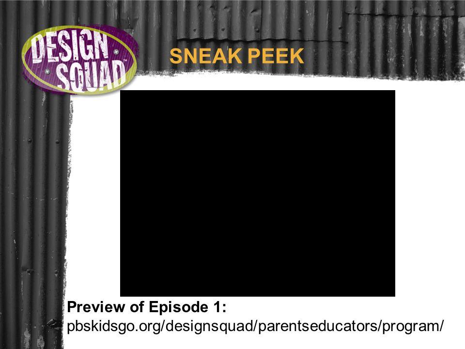 SNEAK PEEK Preview of Episode 1: pbskidsgo.org/designsquad/parentseducators/program/