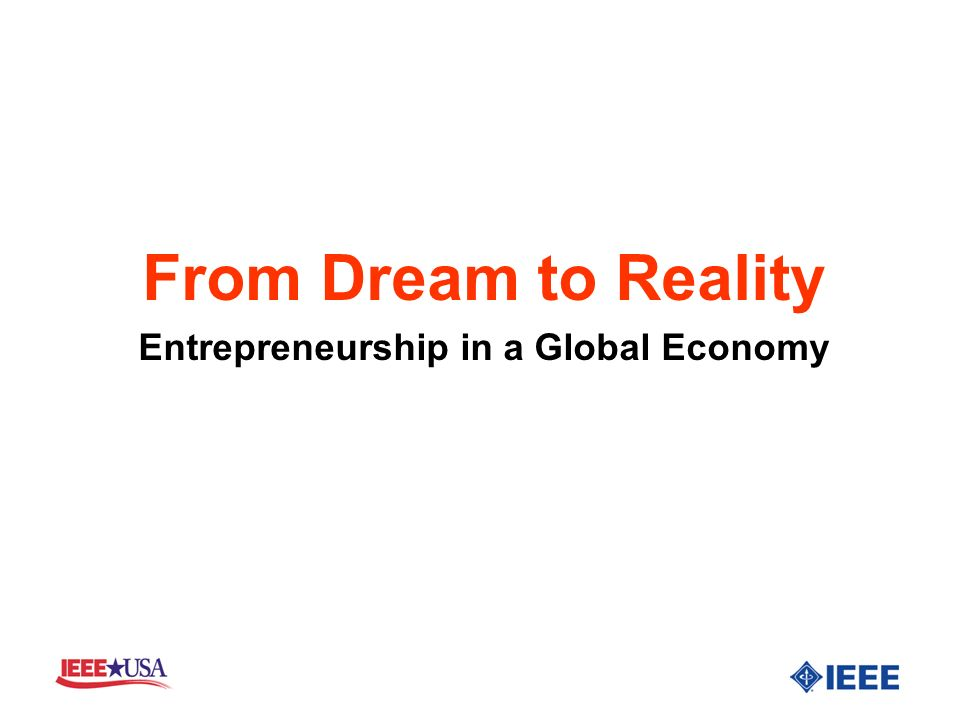 From Dream to Reality Entrepreneurship in a Global Economy