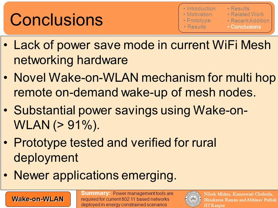 Wake-on-WLAN Nilesh Mishra, Kameswari Chebrolu, Bhaskaran Raman and Abhinav Pathak IIT Kanpur Lack of power save mode in current WiFi Mesh networking