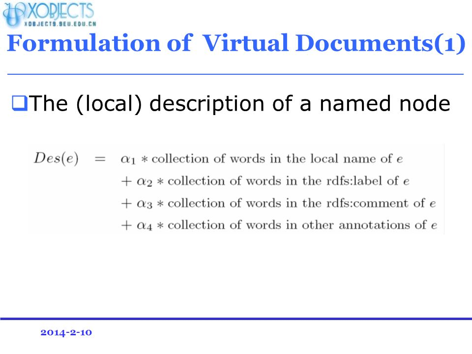 2014-2-10 Formulation of Virtual Documents(1) The (local) description of a named node