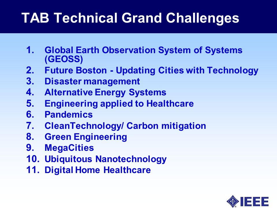 TAB Technical Grand Challenges 1. Global Earth Observation System of Systems (GEOSS) 2.
