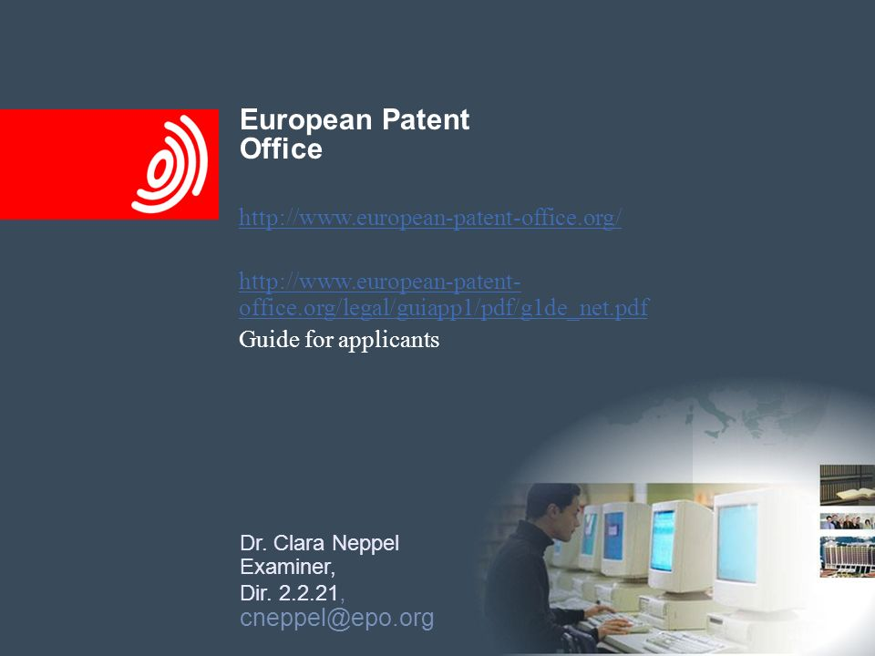 Joint Cluster Computers European Patent Office Dr. Clara Neppel Examiner, Dir. 2.2.21, cneppel@epo.org http://www.european-patent-office.org/ http://w