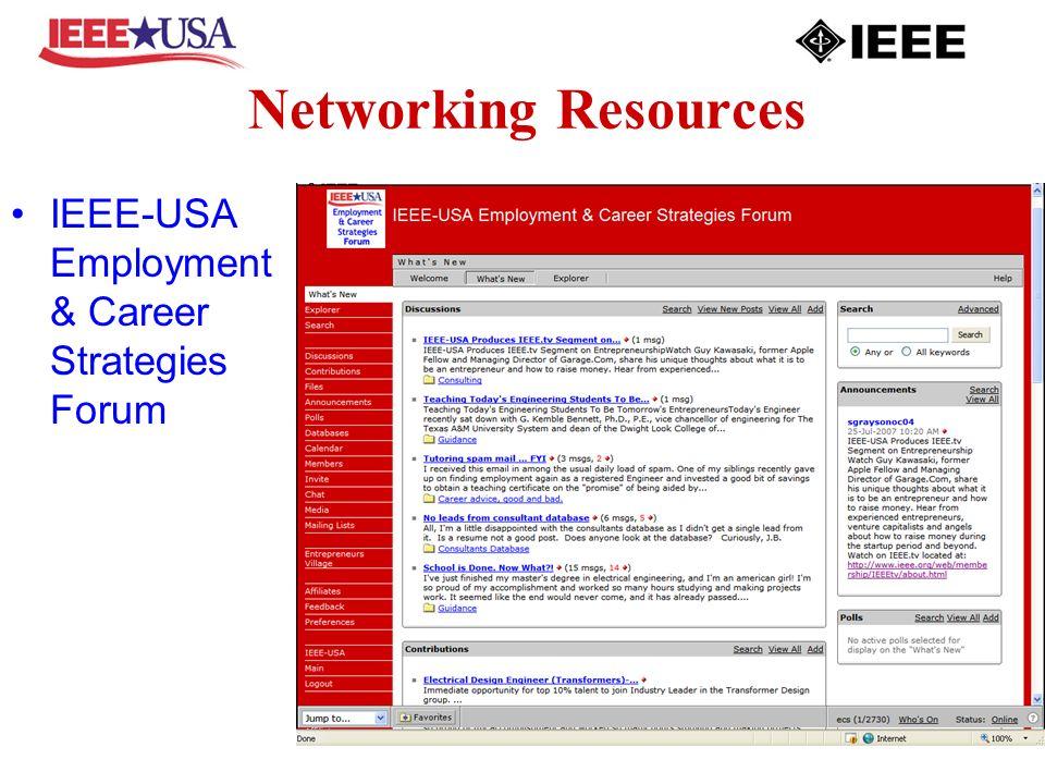 Networking Resources IEEE-USA Employment & Career Strategies Forum