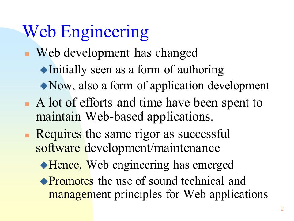 3 Web application development methods n Several Web and hypermedia application development methods have been proposed.