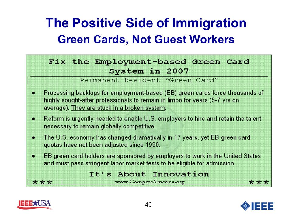 40 The Positive Side of Immigration Green Cards, Not Guest Workers
