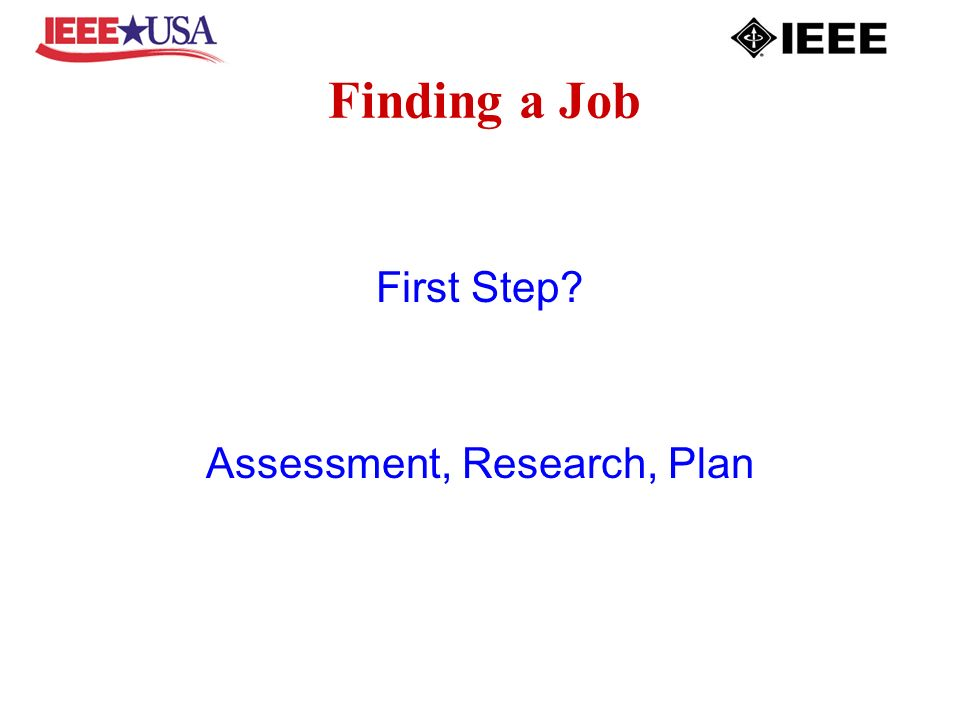 Finding a Job First Step Assessment, Research, Plan