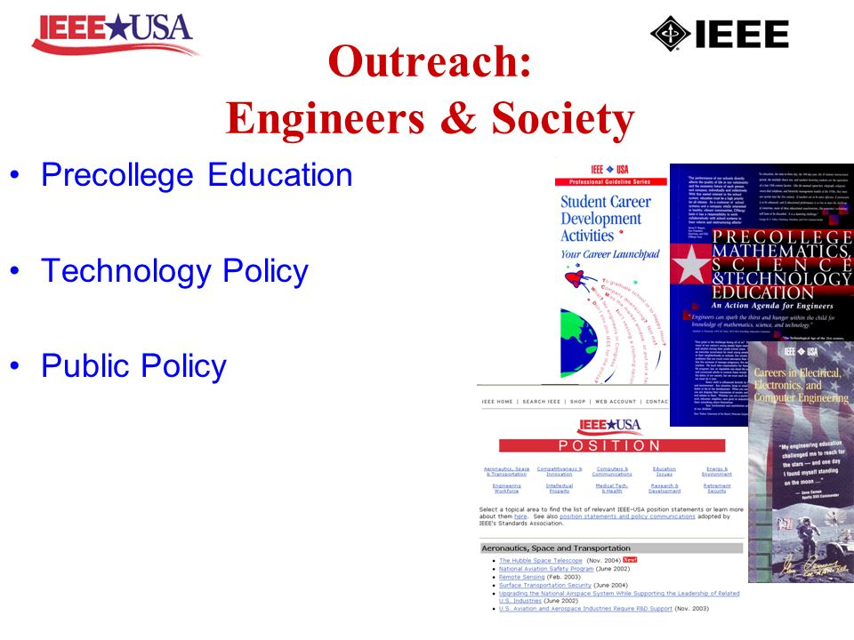Outreach: Engineers & Society Precollege Education Technology Policy Public Policy
