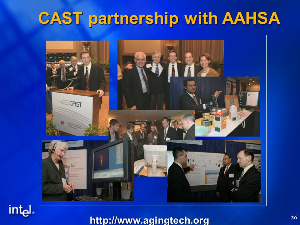 26 CAST partnership with AAHSA http://www.agingtech.org