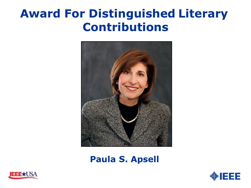Award For Distinguished Literary Contributions Paula S. Apsell