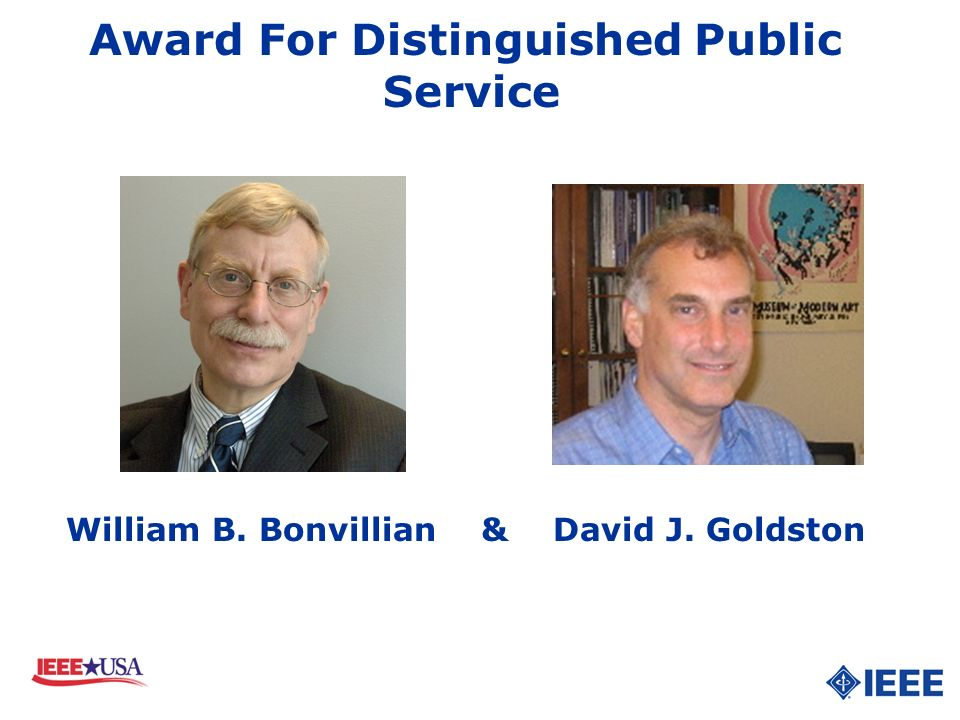 Award For Distinguished Public Service William B. Bonvillian & David J. Goldston